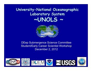 Introduction to UNOLS, DeSSC, and the Ship Time Request System