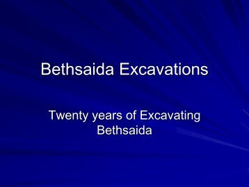 Bethsaida Excavations - University of Nebraska Omaha