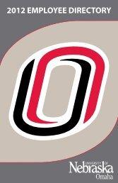 2012 EMPLOYEE DIRECTORY - University of Nebraska Omaha