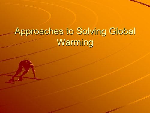 The Solution to Global Warming