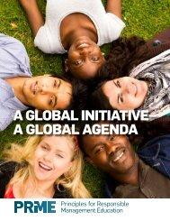A GlobAl InItIAtIve– A GlobAl AGenDA - PRME