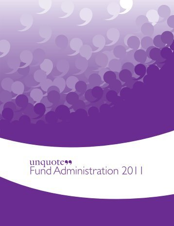 "Download the unquote"" Fund Administration Report 2011"