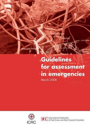 Guidelines for assessment in emergencies - International Federation ...