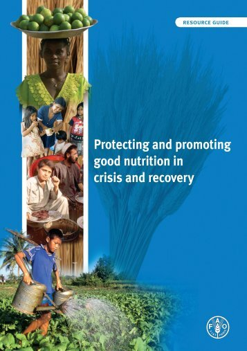 Protecting and promoting good nutrition in crisis and ... - UNSCN