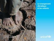 Le changement climatique et les enfants - Unicef