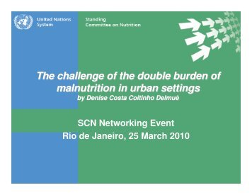 The challenge of the double burden of malnutrition in ... - UNSCN