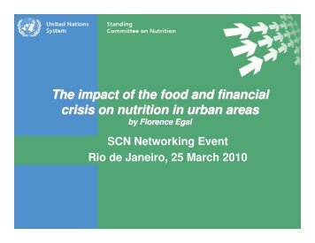 The impact of the food and financial crisis on nutrition in ... - UNSCN