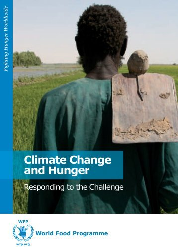 Climate Change and Hunger - WFP Remote Access Secure Services
