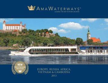 europe, russia, africa, vietnam & cambodia - AMA Waterways