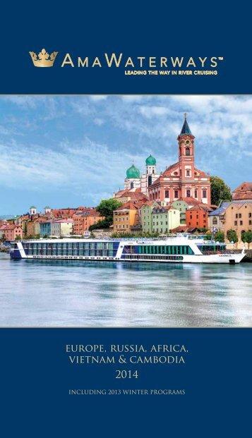 europe, russia, africa, vietnam & cambodia 2014 - AMA Waterways