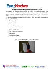 Report of Indoor hockey coach seminar Budapest, 2008 - EHF