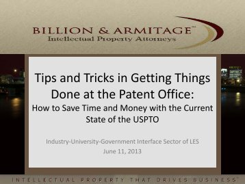 Tips and Tricks in Getting Things Done at the Patent Office: