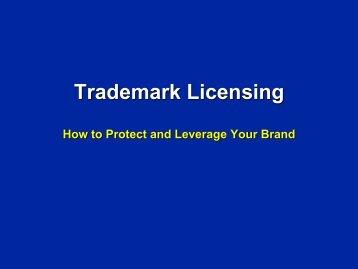 Trademark Licensing - Licensing Executives Society USA and Canada