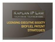Kaplan Biofuel IP Presentation - Licensing Executives Society USA ...