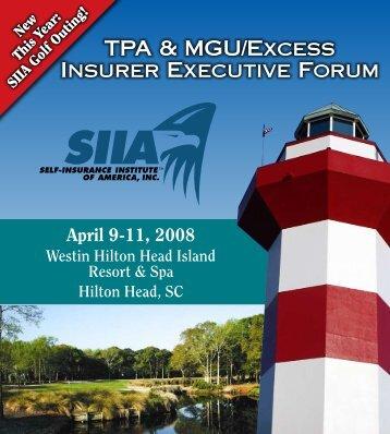 TPA & MGU/Excess Insurer Executive Forum - Siia