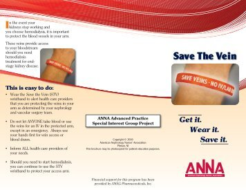Save the Vein Brochure - American Nephrology Nurses Association
