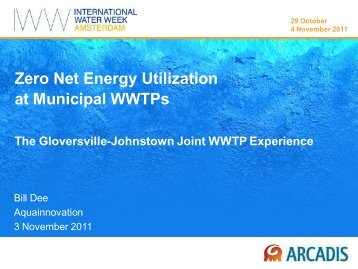 Zero Net Energy Utilization at Municipal WWTPs - International ...