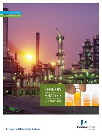 Refinery and Natural Gas Analysis Brochure - PerkinElmer