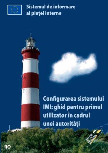 Configurarea sistemului IMI: ghid pentru primul utilizator în ... - Europa