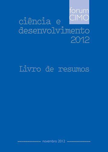 ciência e desenvolvimento 2012 - Centro de Investigação de ...