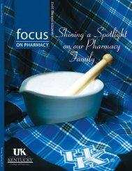 Shining a Spotlight on our Pharmacy Family - University of Kentucky ...