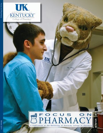 Winter 2011 [pdf] - University of Kentucky - College of Pharmacy