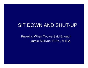 SIT DOWN AND SHUT-UP