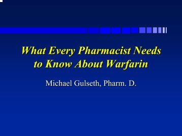 What Every Pharmacist Needs to Know About Warfarin - Part 1 ...