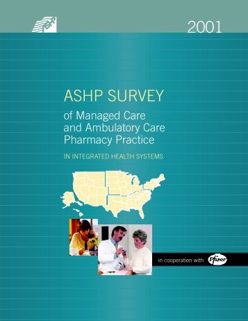2001 ASHP Survey of Managed Care and Ambulatory Care ...