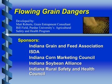 Flowing Grain Dangers - Purdue Extension Entomology - Purdue ...