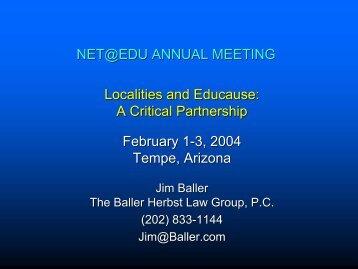 Jim Baller, Educause, Tempe, Arizona, February 2, 2004