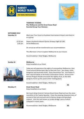 TASMANIA TOURING Escorted Group Tour Itinerary SEPTEMBER ...