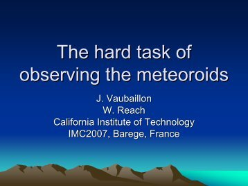 The hard task of observing the meteoroids