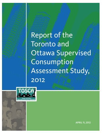 Toronto and Ottawa Supervised Consumption Assessment - Canoe