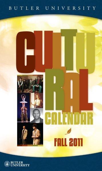 Fall 2011 Cultural Calendar - Show Answer - Butler University