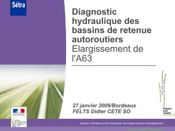 Diagnostic hydraulique des bassins de retenue autoroutiers - Sétra