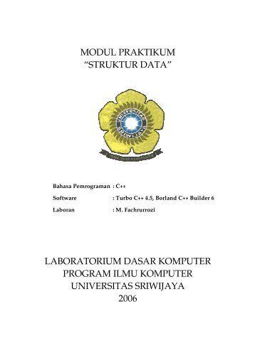 """modul praktikum """"struktur data"""" - Universitas Sriwijaya"""