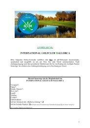 ANMELDUNG INTERNATIONAL GOLFCLUB ... - Mallorca Zeitung