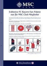 Exklusive FC Bayern Fan-Pakete nur für MSC Club Mitglieder