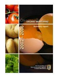 ORGANIC MONITORING - Summary Report 2002-2006