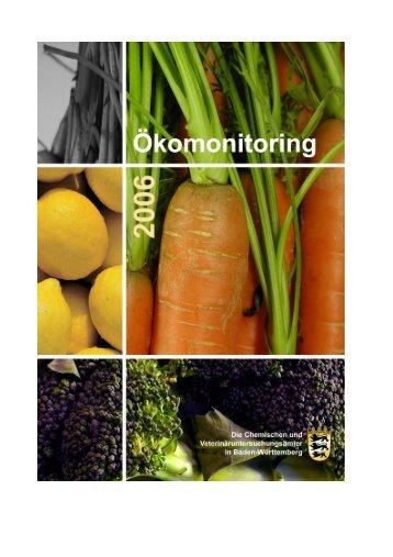 Ökomonitoringbericht BW 2006 - Lebensmittelüberwachung und ...