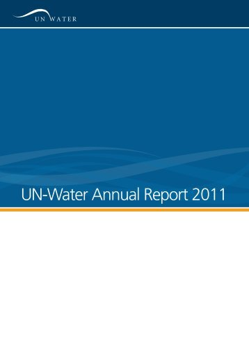 UN-Water Annual Report 2011 [PDF]