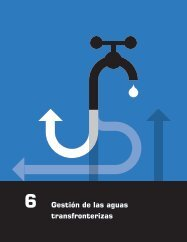 6 Gestión de las aguas transfronterizas - UN-Water