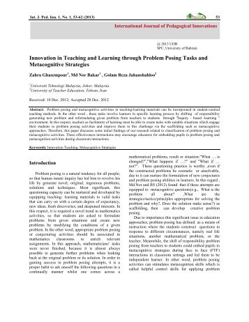 problem posing education essay Acknowledging the notions of modeling, problem solving, problem posing, and applications as the major driving force behind current mathematical education pedagogy, the objective of the paper is to discuss the use of technology for posing problems in the context of k-12 teacher education.
