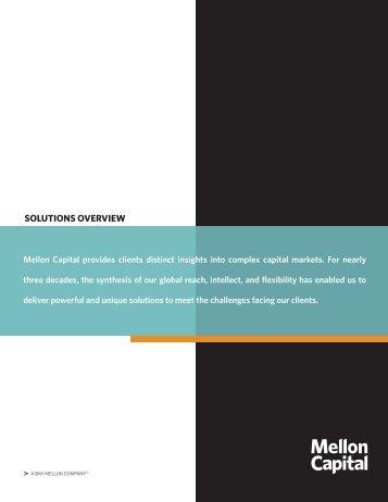 Our Solutions Overview Brochure - Mellon Capital Management