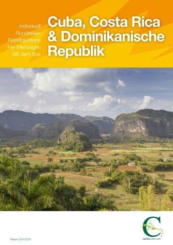 Cuba, Costa Rica & Dominikanische Republik