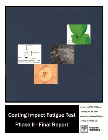 Coating Impact Fatigue Test - Phase II - Auto/Steel Partnership