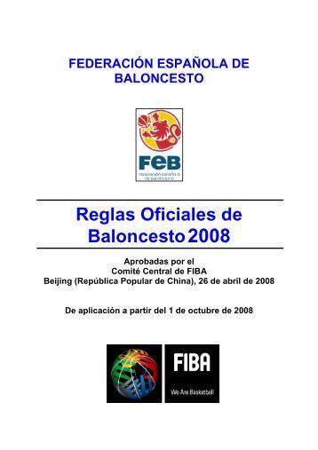 Reglas OFICIALES 2008 - Federación Española de Baloncesto
