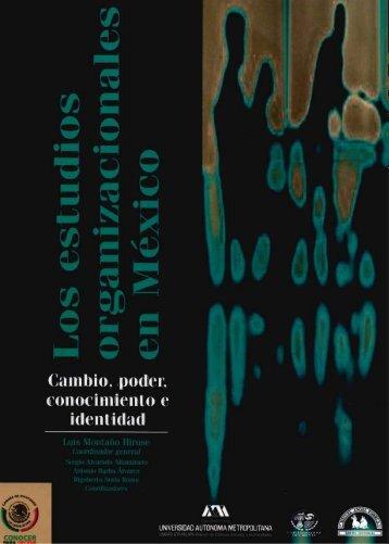 El estudio de las organizaciones en México, una ... - Acceso al sistema