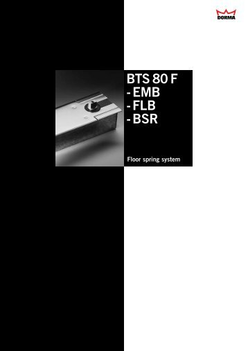 BTS 80 F - EMB - FLB - BSR